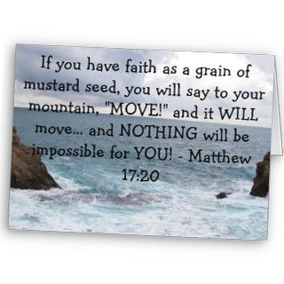 WILL moveand NOTHING will be impossible for YOU!   Matthew 1720