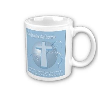 Christian Bible verse. Matthew 634 on mugs, tote bags and posters.