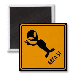Aliens Area 51 Warning Sign Refrigerator Magnets