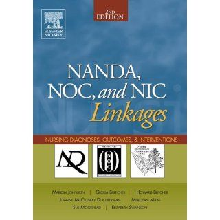 NANDA, NOC, and NIC Linkages Nursing Diagnoses, Outcomes