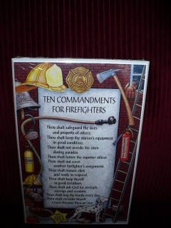 NEW TEN COMMANDMENTS FOR FIREFIGHTERS SIGN/ PLAQUE FACTORY SEALED