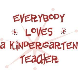 Everybody Loves A Kindergarten Teacher. If Kindergarten is your hobby