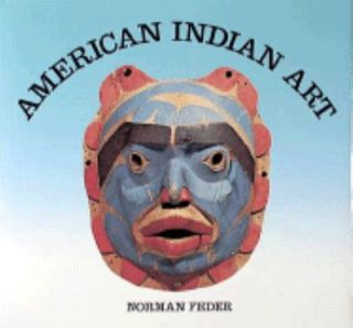 American Indian Art by Norman Feder 1995, Paperback