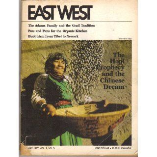 East West magazine, Volume 7, Number 5, May 1977: Frank Waters, Robert