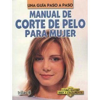 Manual De Corte De Pelo Para Mujer (Spanish Edition) Luis Lesur