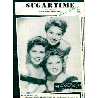 Sugartime Vintage 1956 Sheet Music recorded by The McGuire