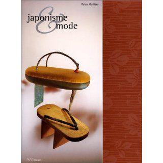 Japonisme Et Mode (French Edition) 9782879002576 Books