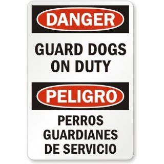 Danger   Guard Dogs On Duty / Peligro   Perros Guardianes