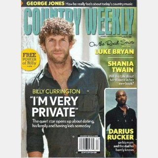 Billy Currington Im Very Private / Shania Twain: Will She Talk
