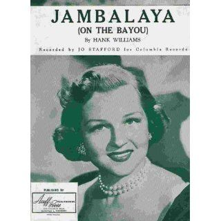 Jambalaya (on the Bayou)   song featured by Jo Stafford