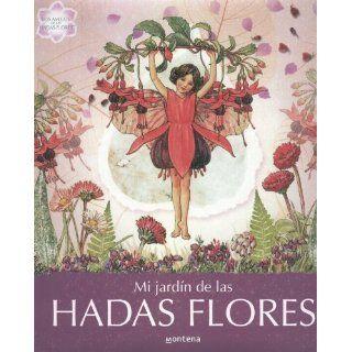 Mi Jardin de las hadas Flores/ My Garden of Flower Fairies (Los Amigos
