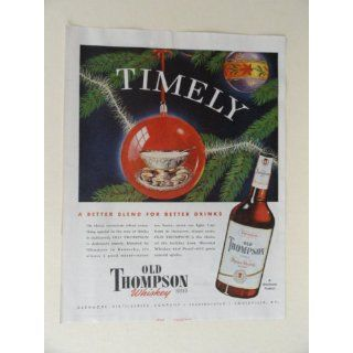Old Thompson whiskey. 40s full page print ad. (christmas