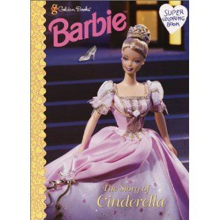 Barbie The Story of Cinderella (Super Coloring Book) Golden Books