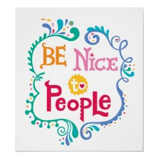 Be nice o people design. Is cool o be kind. © Andi Bird All