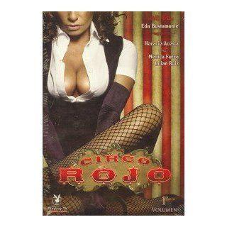 Circo Rojo 1º Volumen: EDA BUSTAMANTE, HORACIO ACOSTA
