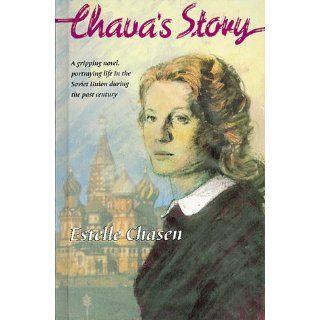 Chavas Story: Estelle Chasen: 9780873068260: Books