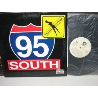95 SOUTH Tight Work (5 mixes) 12 single MIAMI BASS