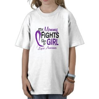 My Mommy Fights Like A Girl 10 Lupus Shirts