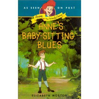 Babysitting Blues (Anne the Animated Series) 9780064421591