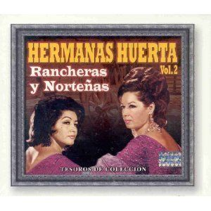 Hermanas Huerta Vol 2 Rancheras Y Nortenas Tesoros de Coleccion 3 CDS