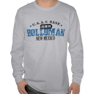 Air Force Base   Holloman, New Mexico Shirt