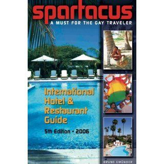 Spartacus International Hotel & Restaurant Guide 2006 (Spartacus