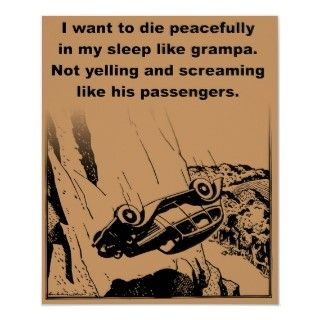 Die Peacefully In My Sleep Funny Poster Print Sign posters by