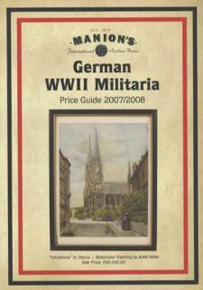 Manions German WWII Militaria Price Guide 2007 2008 2008 Paperback