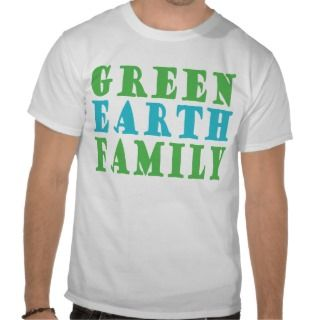 Green Earth Family T shirt