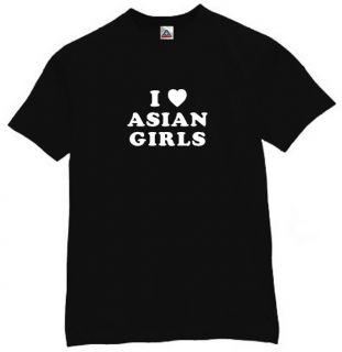 Love Asian Girls T Shirt Funny Humor Tee People BK XL