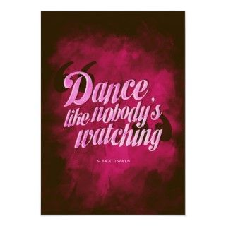 Dance Like No Body Is Watching Poster