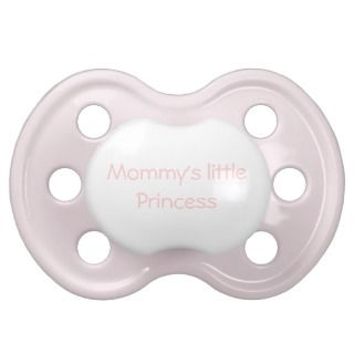 Mommys little princess pacifier