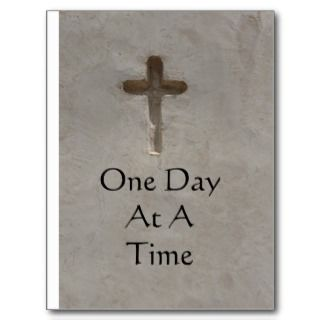 inspirational Spiritual Quote   One Day at a Time Postcards