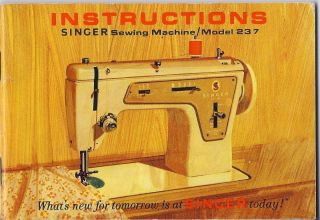 Vintage Singer Model 237 Sewing Machine Instruction Manual