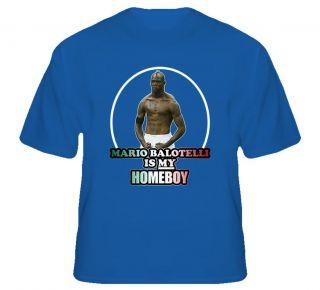 Mario Balotelli Is My Homeboy Italy Soccer T Shirt