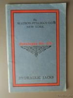 1906 Watson Stillman Hydraulic Jack Tool Catalog   Screw Pit Railroad