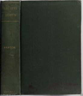 Women A Series of Sketches 1890 James Parton Illustrated