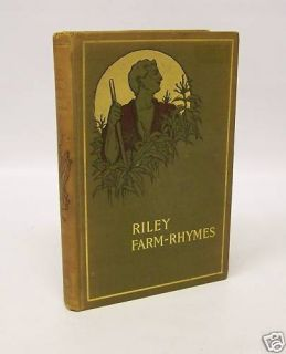 1901  Riley Farm Rhymes  by James Whitcomb Riley