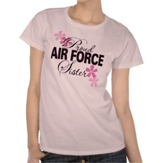 Proud Air Force Sister Tshirt