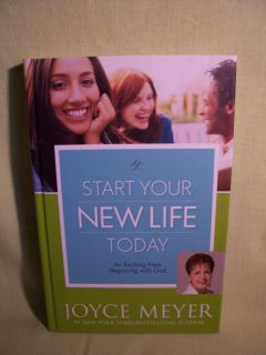 Start Your New Life Today Joyce Meyer Hardcover Book Christian Author