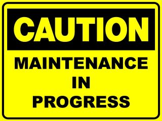 Signs Caution Maintenance in Progress 300x200 Danger Safety Sign