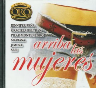 Arriba Las Mujeres CD New Jennifer Pena Graciela Beltran Album 12