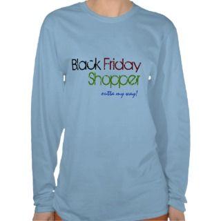 Black Friday Shopper Outta my way Womens T Shirt