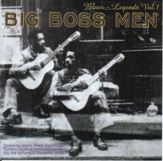 Big Boss Men Blues Legends Vol 1 1998 Cass Records Jimmy Reed Big Joe