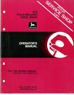 "John Deere "" 423 Front Mounted Utility Blade"" Dealer Service Operator's Manual"