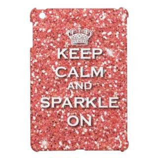 Keep Calm And Sparkle iPad Mini Cases, Keep Calm And Sparkle iPad Mini Covers