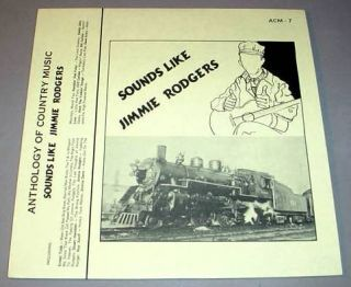 Sounds Like Jimmie Rodgers LP ACM 7 Ernest Tubb Jimmie Davis