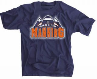 Peyton Manning Denver Broncos Mile High Manning T Shirt Classic