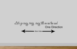 One Direction Wall Quote Wall Sticker Live While Were Young Lets Go