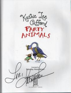 Party Animals by Kathie Lee Gifford 2010 Signed 0762438894